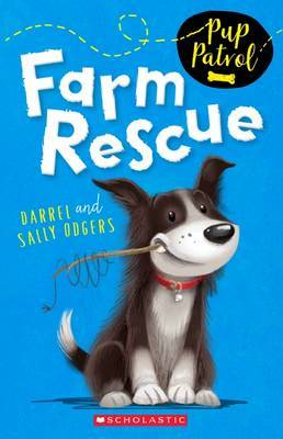 Farm Rescue (Pup Patrol: #1)