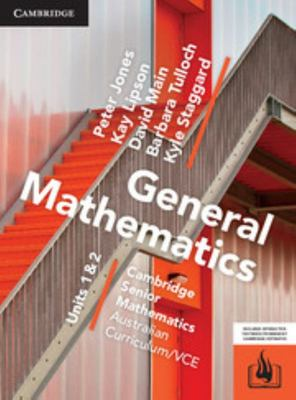 General Mathematics Units 1 & 2 Cambridge Senior Mathematics AC/VCE (Print & Digital) - Cambridge