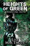 Heights of Green (On Deceptions Edge #2)