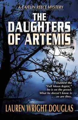 Daughters of Artemis (Caitlin Reece Mystery #3)