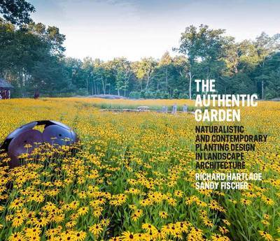 Authentic Garden - Naturalistic and Sustainable Planting Design in Contemporary Landscape Architecture