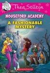 A Fashionable Mystery (Thea Stilton: Mouseford Academy #8)