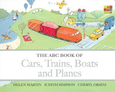 Cars, Trains, Boats and Planes (The ABC Book of...)