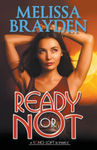 Ready or Not (Soho Loft Romance)