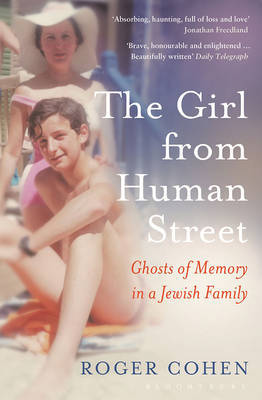 The Girl From Human Street Ghosts of Memory in a Jewish Family