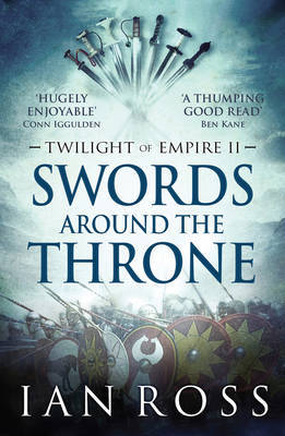 Swords Around the Throne (Twilight of Empire #2)