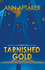 Tarnished Gold (Cantor Gold series 2)