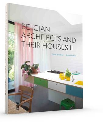 Belgian Architects and Their Houses: 2
