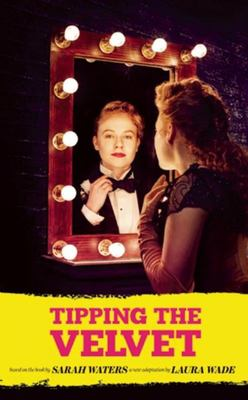 Tipping the Velvet (Playscript)