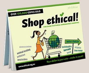 Shop Ethical! the 2016 Guide to Ethical Superamarket Shopping