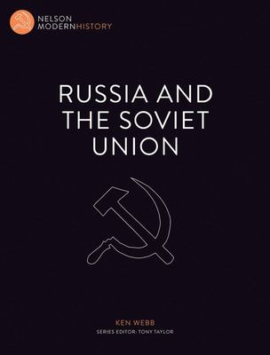 Russia and the Soviet Union : Nelson Modern History - Cengage