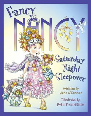Saturday Night Sleepover (Fancy Nancy HB)