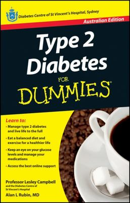 Type 2 Diabetes For Dummies, 3rd Australian Edition