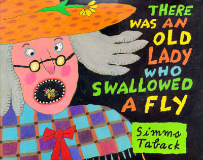 There Was an Old Lady Who Swallowed a Fly (HB)