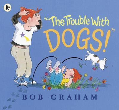 The Trouble with Dogs!