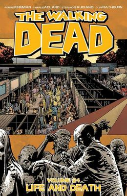 Walking Dead Vol. 24: Life and Death