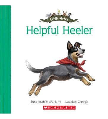 The Helpful Heeler (Little Mates #8)