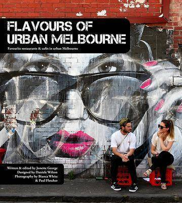Flavours of Urban Melbourne