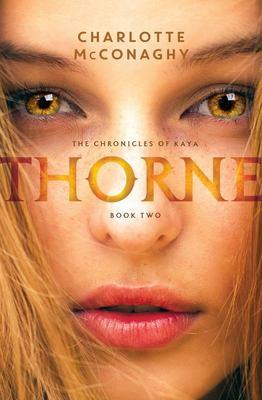 Thorne (Chronicles of Kaya #2)