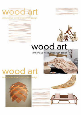 Wood Art - Innovative Wood Product Design