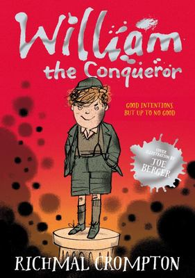 William the Conqueror (Just William #6)