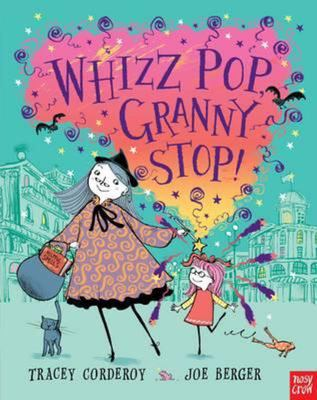 Whizz Pop, Granny Stop!