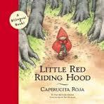 Caperucita Roja / Little Red Riding Hood (Spanish/English)