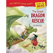 The Great Dragon Rescue (Time to Read)