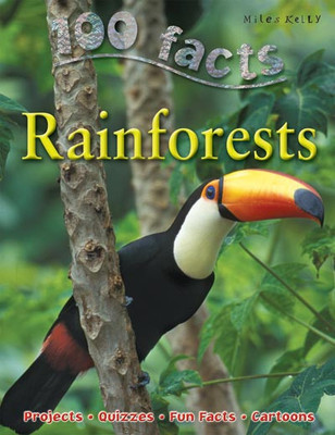 Rain Forests (100 Facts)