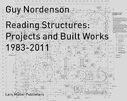 Reading Structures - Projects and Built Works 1983 - 2011
