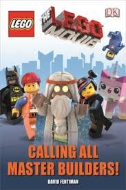 Calling All Master Builders!  (The LEGO Movie Dk Reader Level 1)