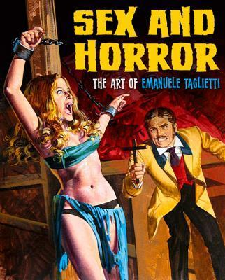 Sex and Horror - The Art of Emanuele Tagliette