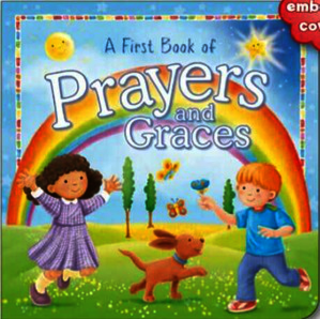 First Book of Prayers and Graces (Board Book)