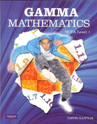Gamma Mathematics NCEA Level 1 (2011 edition)
