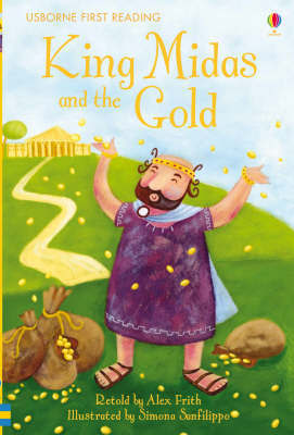 King Midas and the Gold (Usborne First Reading Level 1)