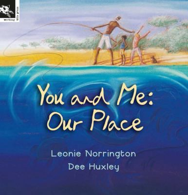 You and Me: Our Place