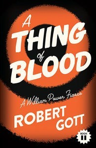 A Thing of Blood: A William Power Fiasco 2