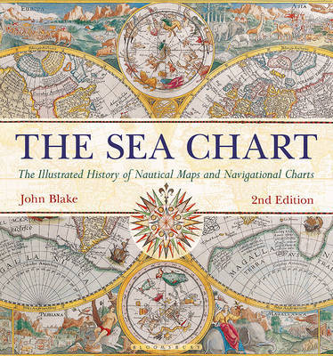 The Sea Chart: The Illustrated History of Nautical Maps & Navigational Charts