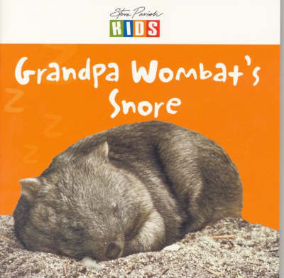 Granpa Wombat's Snore - Early Reader