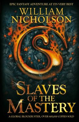 Slaves of the Mastery (Wind on Fire #2)