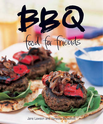 Food for Friends: BBQ