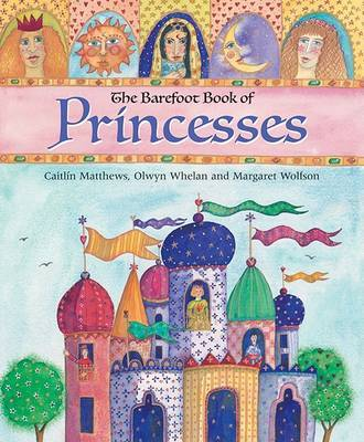 The Barefoot Book of Princesses (Book & CD)