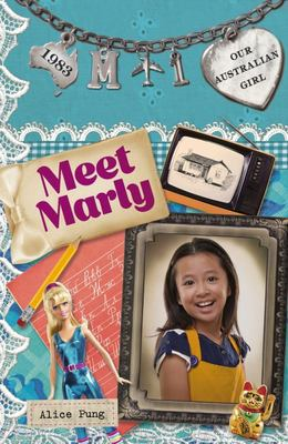Meet Marly (Our Australian Girl Marly #1)