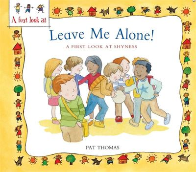 Leave Me Alone!: A First Look at Overcoming Shyness
