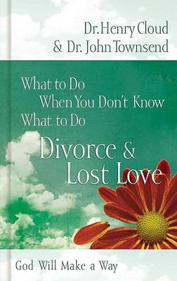 Divorce  Love Lost: God Will Make a Way