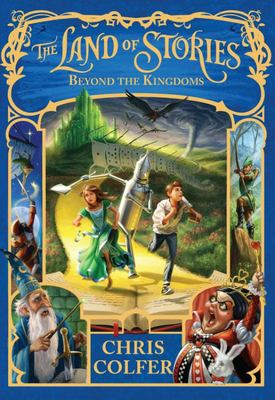 Beyond the Kingdoms (#4 The Land of Stories)