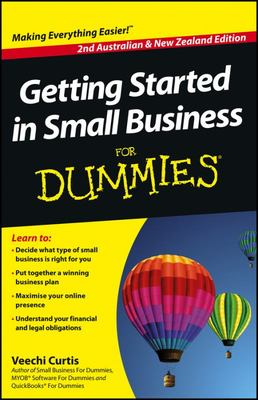 Getting Started in Small Business For Dummies, 2nd Australian and New Zealand Edition