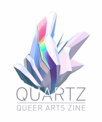 Quartz; Queer Arts Zine Issue 01