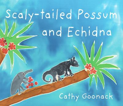 Scaly tailed Possum and Echidna