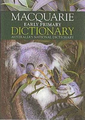 Macquarie Early Primary Dictionary + Bonus Early Primary Thesaurus